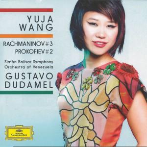 Rachmaninoff: Piano concerto #3; Prokofiev: Piano concerto #2 —Wang/Dudamel; CD cover