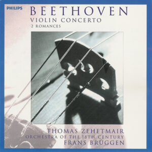 Beethoven: Violin Concerto, Romances — Zehetmaier, Brüggen; CD cover
