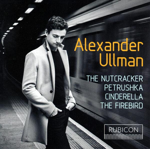 Alexander Ullman performing Tchaikovsky, Prokofiev, and Stravinsky; CD cover